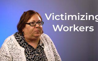 Worker victimization