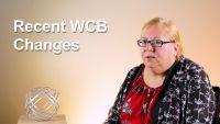 Barbara Semeniuk on 2018 WCB Changes