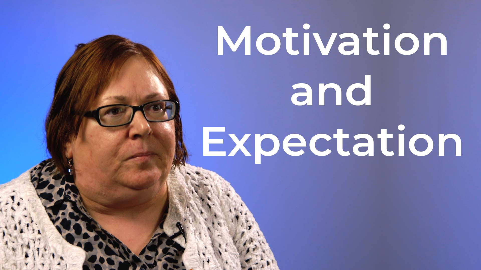 Motivation and Expectations